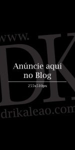 Anúncie no Blog da Drika Leão
